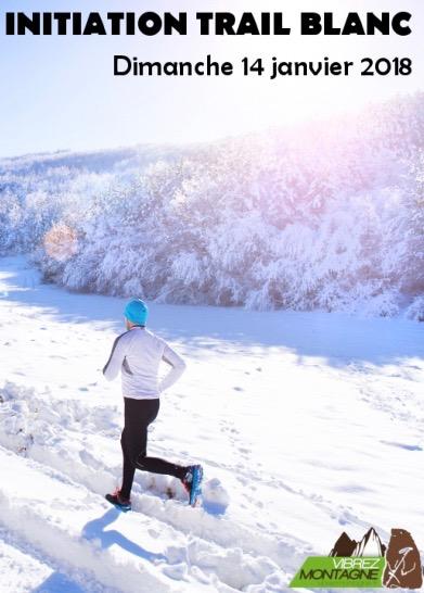 initiation-trail-blanc-14-janvier-2018