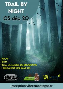 Trail By Night - Forêt de Bouconne