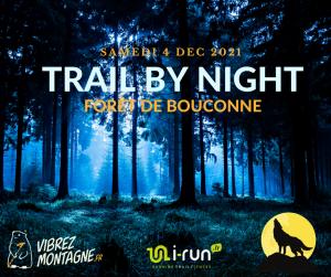 Trail By Night - Forêt de Bouconne 2021